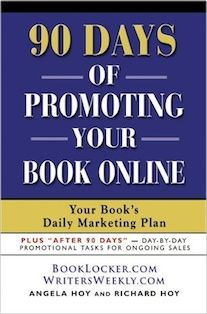 90 DAYS OF PROMOTING YOUR BOOK ONLINE: Your Book's Daily Marketing Plan
