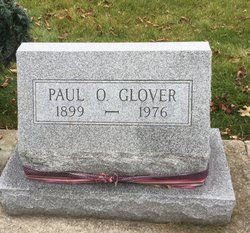Born in 1899 and died in 1976 Archbold, Ohio Paul O. Glover
