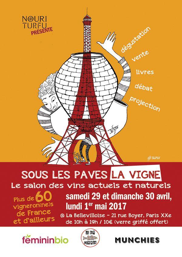 Sous Les Pavés La Vigne Paris 2017 #vin #vinbio #vinnaturel #gastronomie