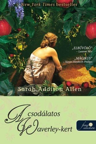 (16) A csodálatos Waverley-kert · Sarah Addison Allen · Könyv · Moly