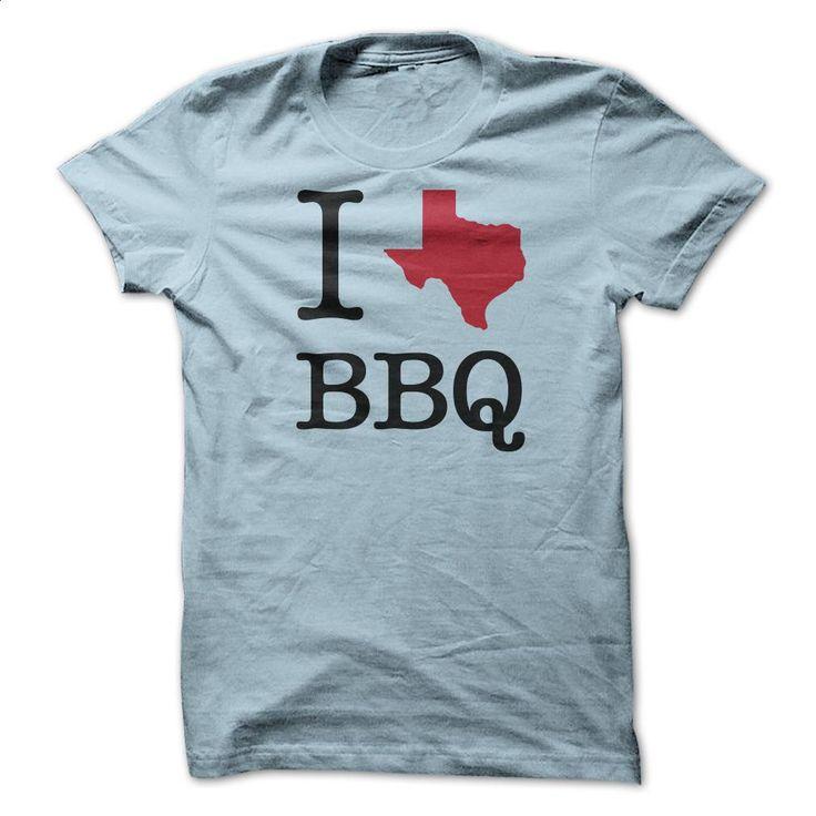 I [TEXAS] BBQ T Shirts, Hoodies, Sweatshirts - #tee #white hoodie. BUY NOW => https://www.sunfrog.com/Funny/I-[TEXAS]-BBQ.html?60505