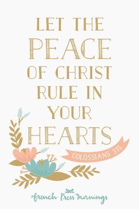 French Press Mornings - Colossians 3:15 #encouragingwednesdays #fcwednesdaywisdom #quotes