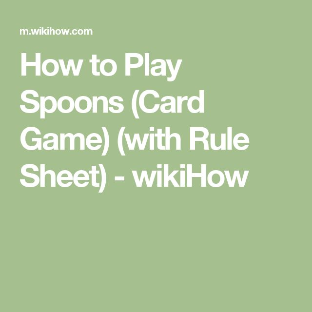 The Card Game How To Play The Card Game Spoons