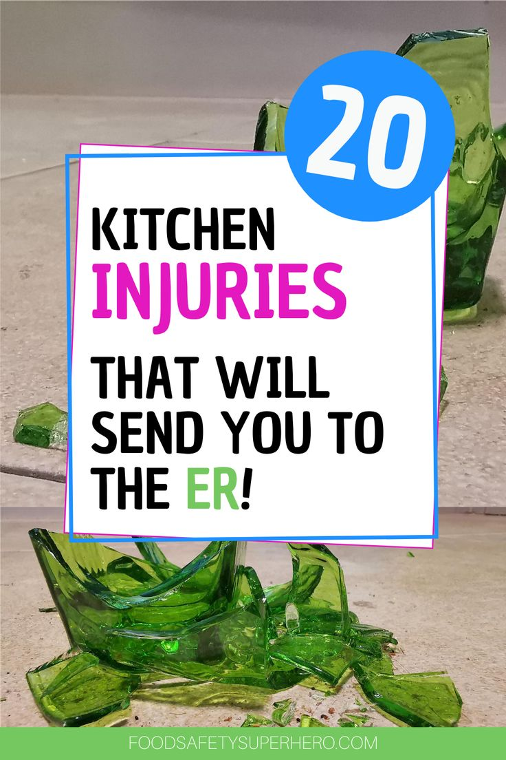 20 Kitchen Injuries That Will Send You To The ER in 2020
