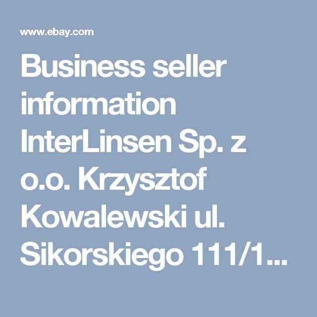 Business seller information InterLinsen Sp. z o.o. Krzysztof Kowalewski ul. Sikorskiego 111/117 Tel. +49 175 1936841 Mo-Fr 9-16 66400 Gorzów Wielkopolski, lubuskie Polska  Phone:95 7499101 Email:ebay@linsen-markt.eu Value Added Tax Number: PL 5993163223