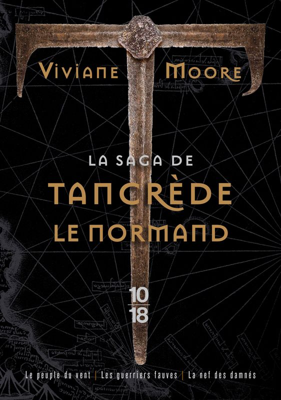 LA SAGA DE TANCRÈDE LE NORMAND - Viviane MOORE