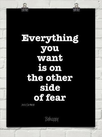um it's thinkable !! I'm committed to live my life without any fears.