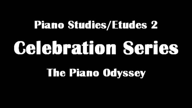 Piano Studies/Etudes 2 - Celebration Series: The Piano Odyssey - Entire Book (Audio)