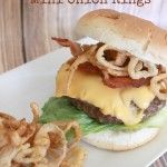Double Bacon Cheeseburger with Mini Onion Rings recipe