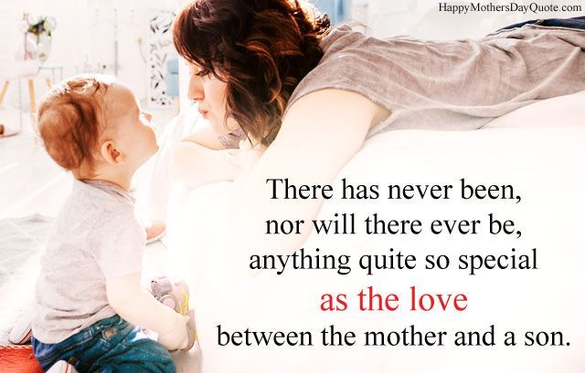 Loving Cute Mother And Son Quotes And Sayings In 2020 Bond Quotes Mother Son Relationship Mommy And Son