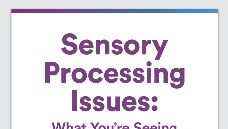 Graphic of Sensory processing issues: What you're seeing in your grade schooler