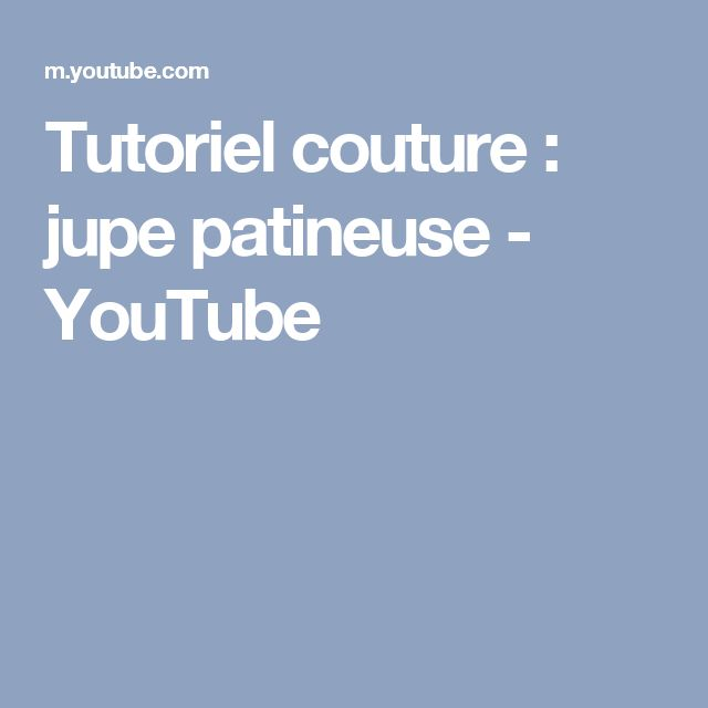 Tutoriel couture : jupe patineuse - YouTube