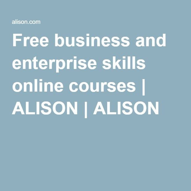 Free business and enterprise skills online courses | ALISON | ALISON