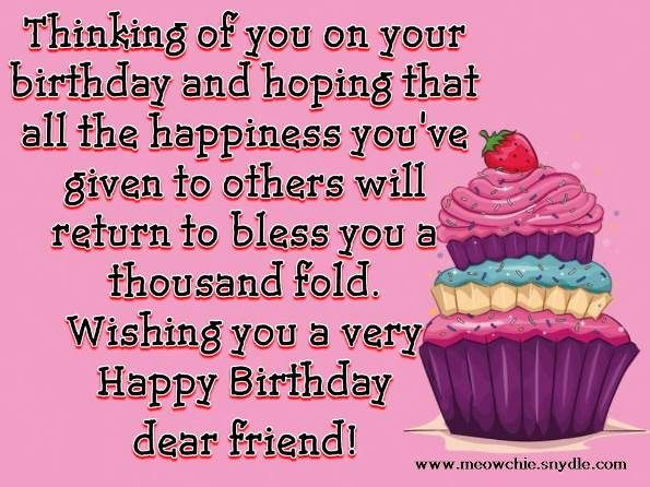 happy birthday wishes quotes sayings and messages for a friend birthdays happy birthday quotes birthday wishes happy birthday wishes