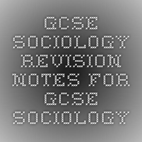 GCSE Sociology! Help needed!!!?