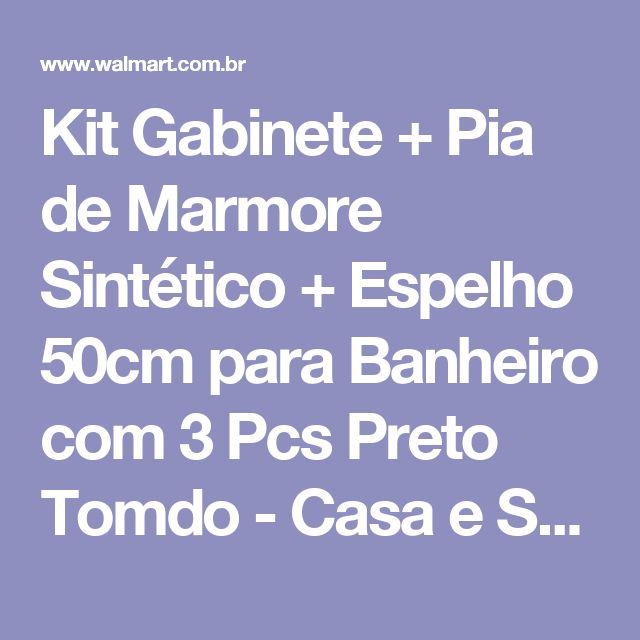 Kit Gabinete + Pia de Marmore Sintético + Espelho  50cm para Banheiro com 3 Pcs Preto Tomdo - Casa e Segurança - Gabinete e Bancada - Walmart.com