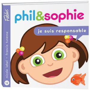 Je suis responsable  3199700096513 CPRPS Sophie a tendance à laisser traîner ses choses à la maternelle. Quand son fouillis provoque un accident, elle choisit de se prendre en main et d'être responsable. De cette façon, elle est beaucoup plus fière d'elle. La collection Grandir avec Phil et Sophie de Fablus est une série de livres d'une trentaine de pages destinés aux enfants de 3 à 7 ans.