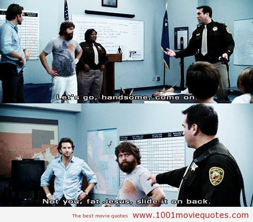 The Hangover (2009) - movie quote