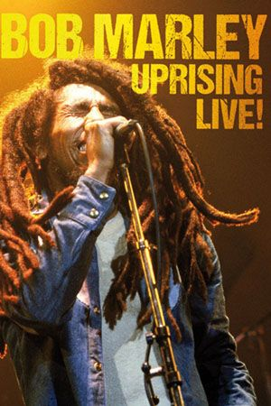 bob marley-uprising-live-dvd review