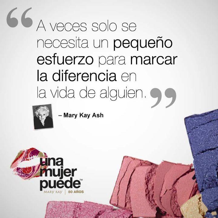 A veces solo se necesita un pequeño esfuerzo para marcar la diferencia en la vida de alguien. Mary Kay Ash #quote
