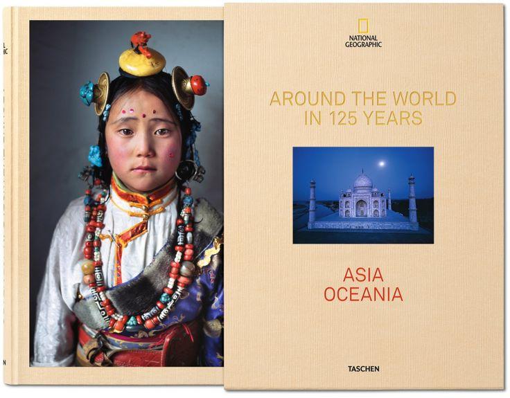 National Geographic. Around the World in 125 Years. TASCHEN Books