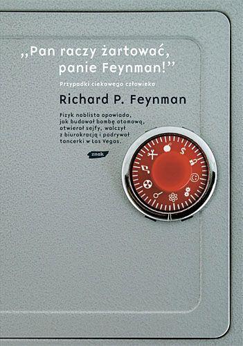 Pan raczy żartować, panie Feynman! -   Feynman Richard P. , tylko w empik.com: 30,49 zł. Przeczytaj recenzję Pan raczy żartować, panie Feynman!. Zamów dostawę do dowolnego salonu i zapłać przy odbiorze!