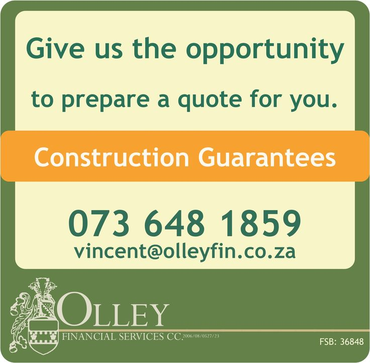 Construction Guarantees - we provide competitive quotes!