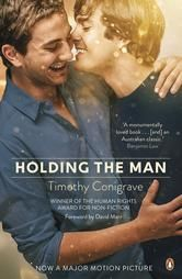 Holding the Man ebook by Timothy Conigrave #Kobo #ReadMore #Movie