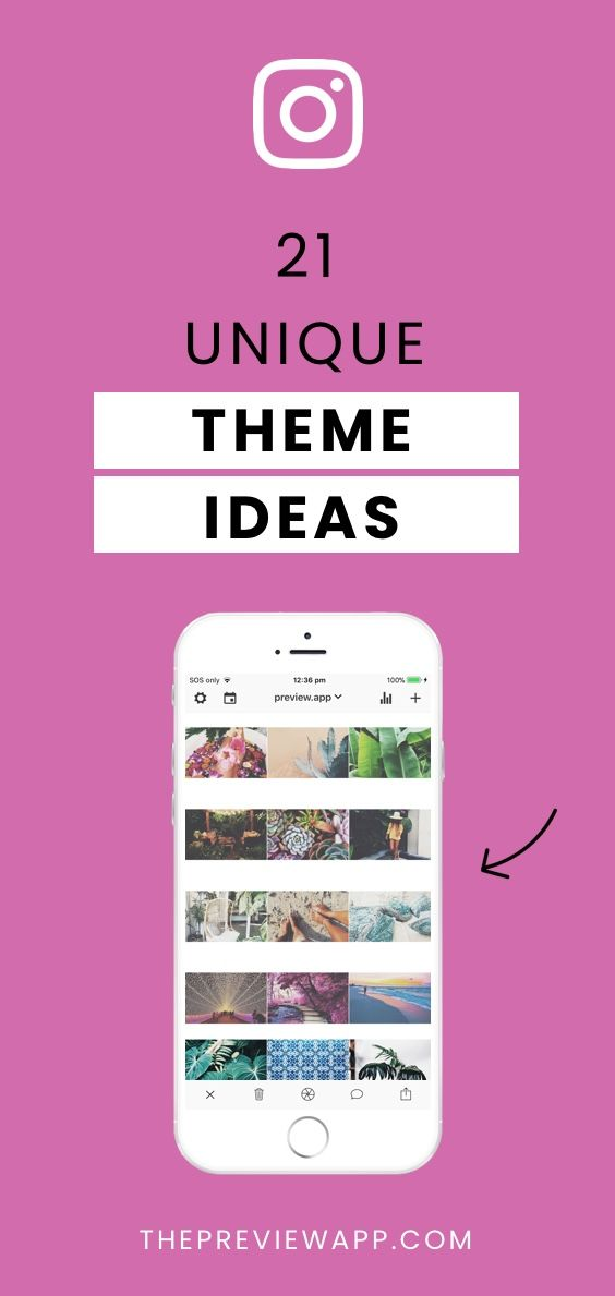 21 Instagram Theme Ideas using Preview App (+ Editing Tips