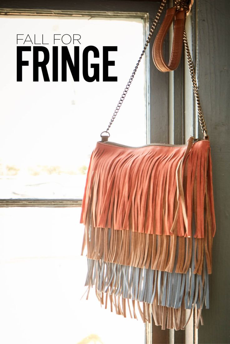 Fall for Fringe   Fringe is a fun accessory to wear with any outfit. You can wear a fringe jacket to dress up an outfit or add it as a simple accessory with a fringe purse. Boots with fringe are a fall trend you'll love when planning your next outfit. You can wear it a dress, jeans or skirt. Fringe adds a relaxed boho style to any outfit.