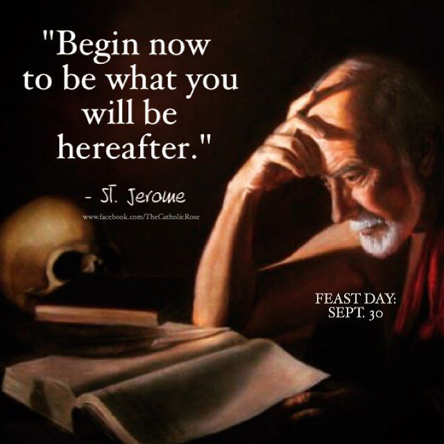 HAPPY FEAST DAY ST. JEROME ~ ORA PRO NOBIS! #catholic #stjerome