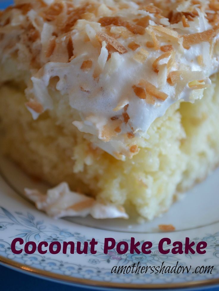 #Coconut Poke #Cake at AMothersShadow.com.  Delicious and perfect to take to a bbq or other get-together!