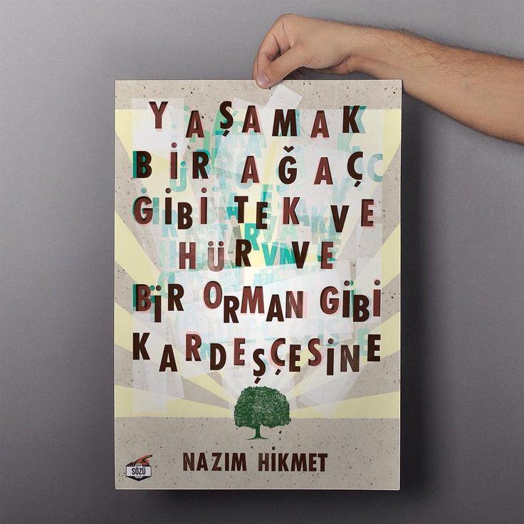 """""""Yaşamak bir ağaç gibi tek ve hür ve bir orman gibi kardeşçesine"""" Nazım Hikmet. #NazimHikmet"""