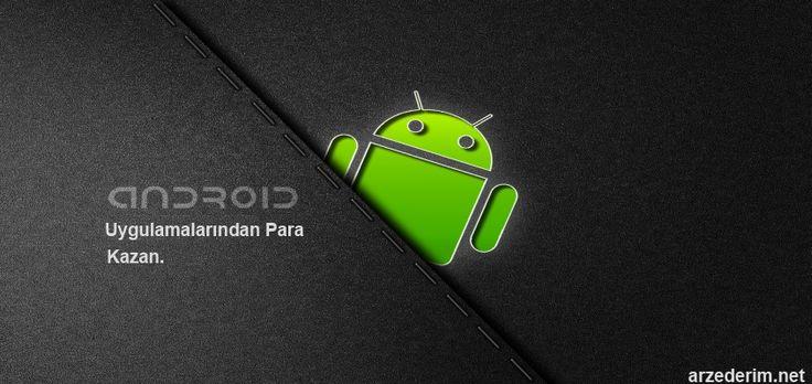 android uygulamalardan para kazanma