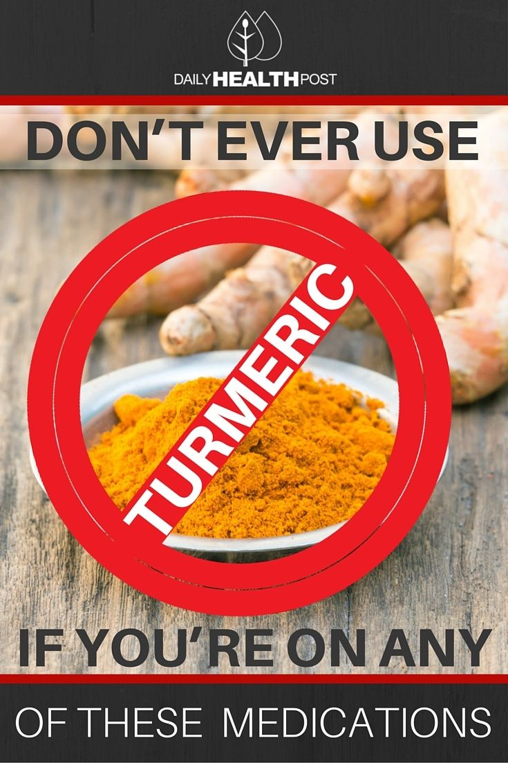 Don't use turmeric with these medications