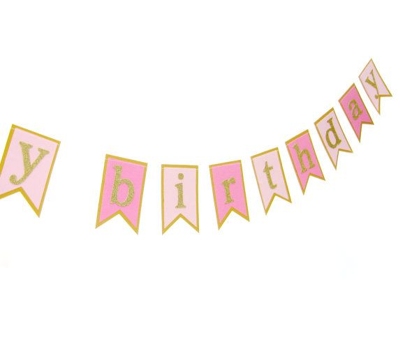 Pink & Gold Happy Birthday Pennant Banner - Birthday Garland , Text Bunting, Birthday Banner, Happy Birthday Bunting
