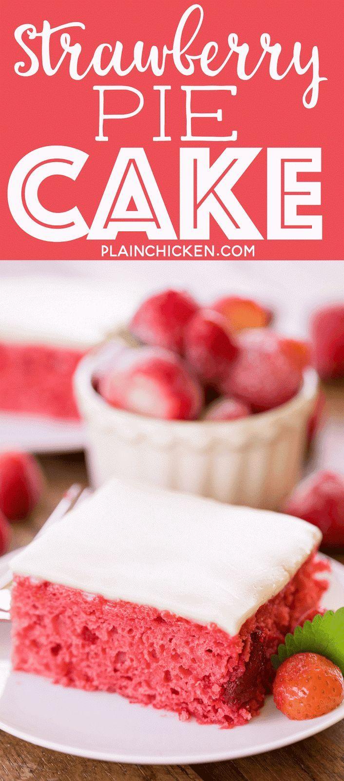 Strawberry Pie Cake – Cake mix with strawberry cake filling and vanilla pudding …