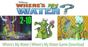 Where's My Water | Where's My Water Game Download