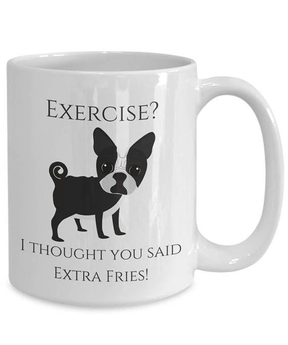 Funny Dog Saying Mug  Exercise I thought you said Extra