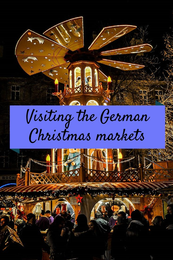 A visit to the festive Christmas markets of Germany