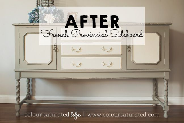 French Provincial Sideboard with Annie Sloan Chalk Paint | Colour Saturated Life