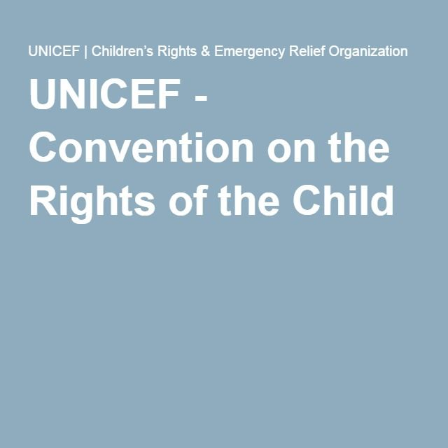 UNICEF - Convention on the Rights of the Child