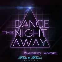 Dance The Night Away - Gabriel Angel by GabrielAngel on SoundCloud