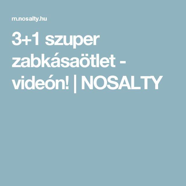 3+1 szuper zabkásaötlet - videón! | NOSALTY