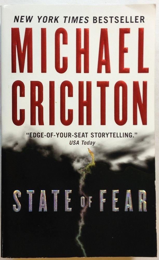 State of Fear by Michael Crichton (2005- Paperback) Techno Thriller