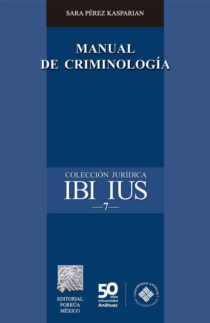 La Criminología estudia el comportamiento humano desviado, ofreciendo soluciones de reinserción social así como preventiva.  Manual de Criminología forma parte de la Colección Jurídica IBI IUS, la cual reúne manuales que la Facultad de Derecho de la Universidad Anáhuac publica de manera conjunta con Editorial Porrúa.