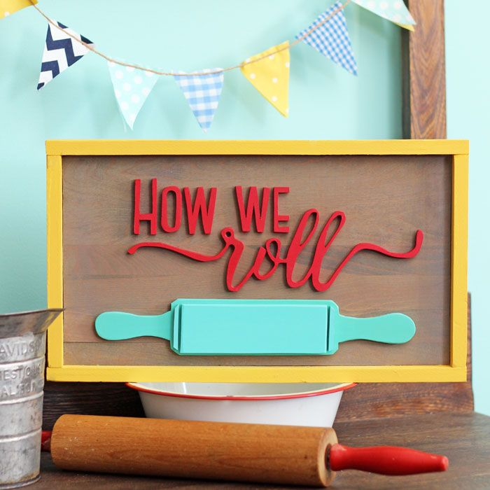 How We Roll Rolling Pin sign & lots of other cute sign ideas