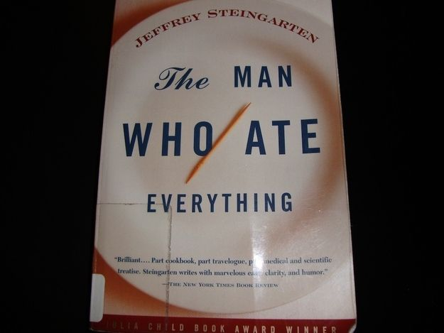 The Man Who Ate Everything by Jeffrey Steingarten   14 Books Every Food Lover Should Read