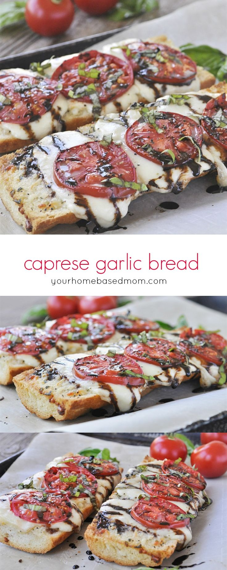 Caprese Garlic Bread ~ the perfect combination of two favorite dishes that makes for the perfect summer treat!