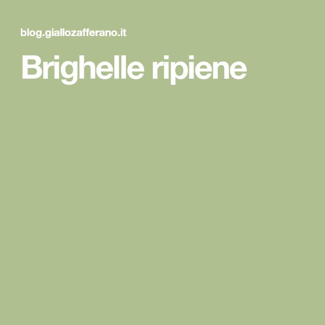 Brighelle ripiene